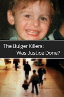 The Bulger Killers: Was Justice Done?
