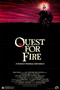 Quest for Fire (The War of Fire)
