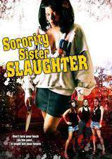 Movie Sorority Sister Slaughter