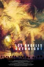 Movie Los Angeles Overnight