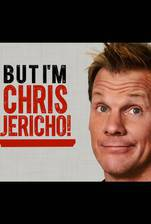 Movie But I'm Chris Jericho!