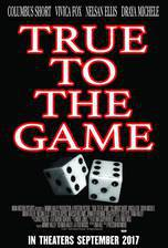 Movie True to the Game