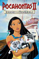 Movie Pocahontas II: Journey to a New World
