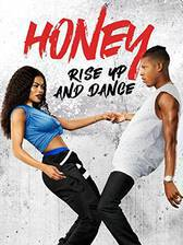 Movie Honey: Rise Up and Dance