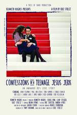 Movie Confessions of a Teenage Jesus Jerk