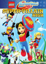 Movie Lego DC Super Hero Girls: Super-Villain High