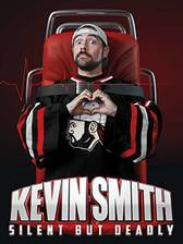 Movie Kevin Smith: Silent But Deadly