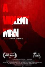 Movie A Violent Man