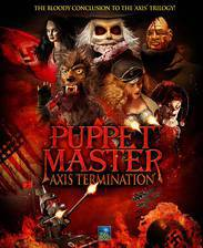 Movie Puppet Master: Axis Termination