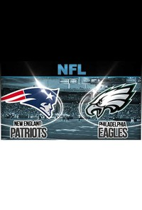 NFL 2017 Super Bowl LII: Philadelphia Eagles vs. New England Patriots