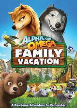 Movie Alpha and Omega 5: Family Vacation