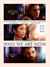 Movie Who We Are Now