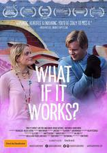 Movie What If It Works?