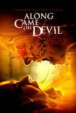 Movie Along Came the Devil