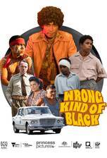 Movie Wrong Kind of Black