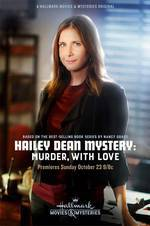 Movie Hailey Dean Mystery: Murder, with Love
