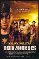 Movie Beer for My Horses