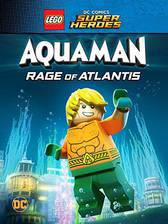 Movie LEGO DC Comics Super Heroes: Aquaman - Rage of Atlantis