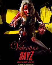 Movie Valentine DayZ