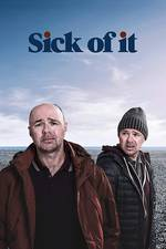 Movie Sick of It