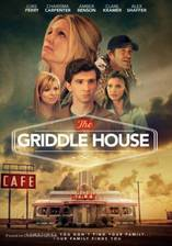 Movie The Griddle House