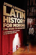 Movie Latin History for Morons: John Leguizamo's Road to Broadway