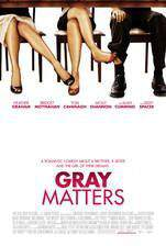 Movie Gray Matters
