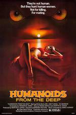 Movie Humanoids from the Deep