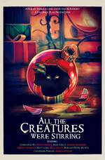 Movie All the Creatures Were Stirring