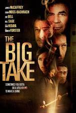 Movie The Big Take