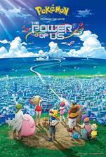 Movie Pokemon the Movie: The Power of Us