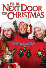 Movie I'll Be Next Door for Christmas