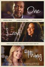 Movie One Last Thing