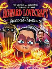 Movie Howard Lovecraft and the Kingdom of Madness