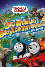Movie Thomas & Friends: Big World! Big Adventures! The Movie