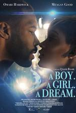 Movie A Boy. A Girl. A Dream.