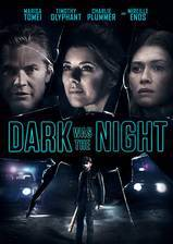 Movie Dark Was the Night