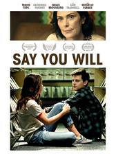 Movie Say You Will