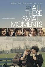 Movie All These Small Moments