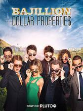 Movie Bajillion Dollar Propertie$