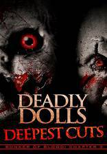 Movie Deadly Dolls: Deepest Cuts