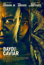 Movie Bayou Caviar