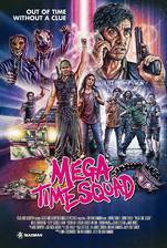 Movie Mega Time Squad