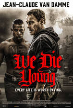 Movie We Die Young