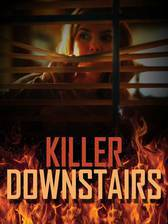 Movie The Killer Downstairs