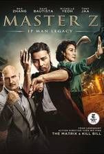 Movie Master Z: Ip Man Legacy