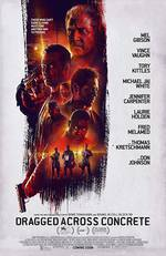 Movie Dragged Across Concrete