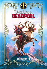 Once Upon A Deadpool (Deadpool 2: Lite Version)