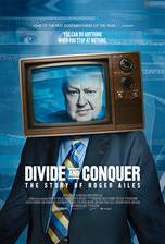 Movie Divide and Conquer: The Story of Roger Ailes