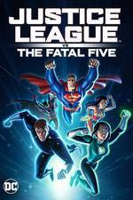 Movie Justice League vs the Fatal Five